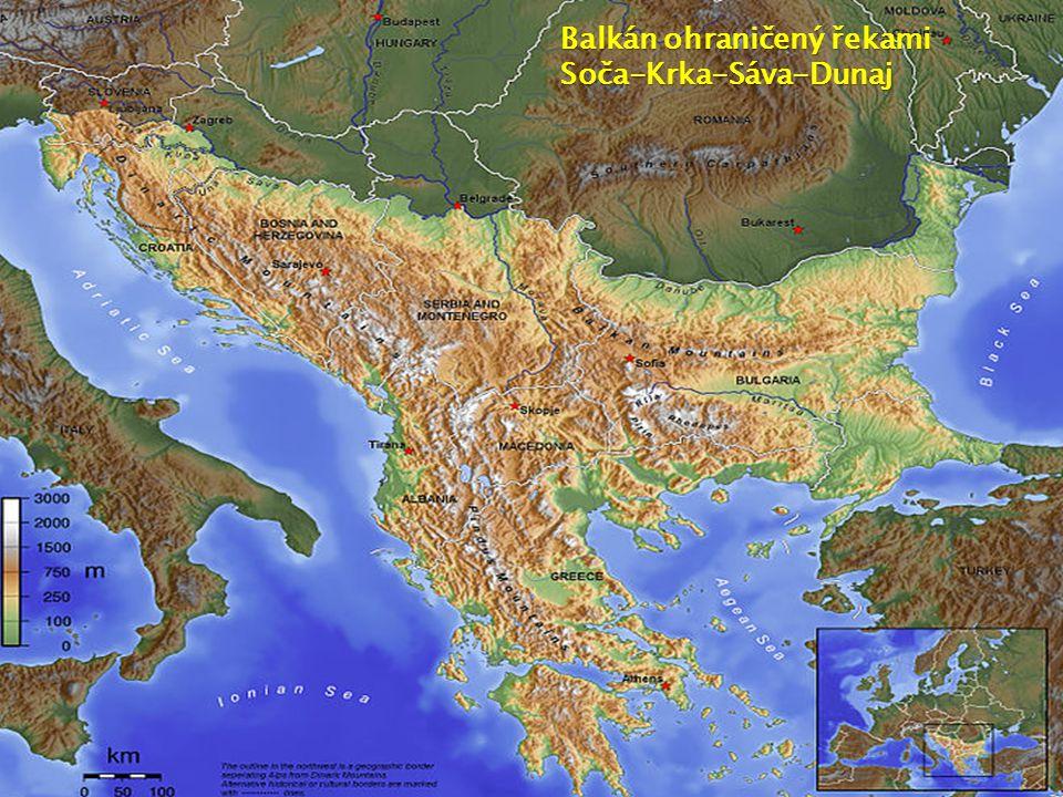 Balkán ohraničený řekami Soča-Krka-Sáva-Dunaj