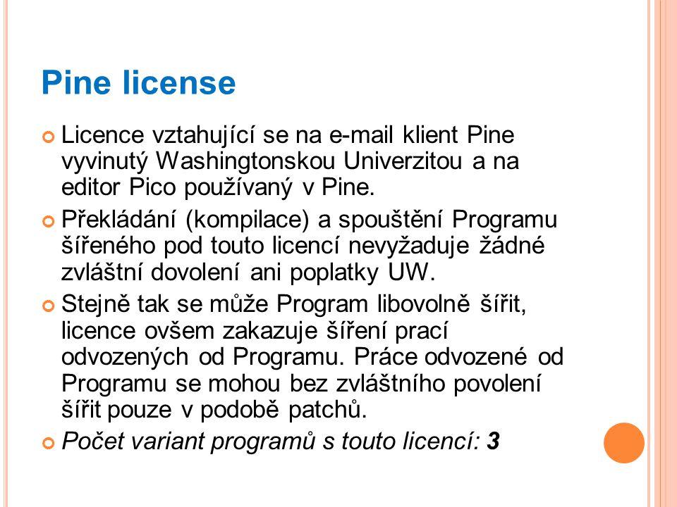 Pine license Licence vztahující se na e-mail klient Pine vyvinutý Washingtonskou Univerzitou a na editor Pico používaný v Pine. Překládání (kompilace)