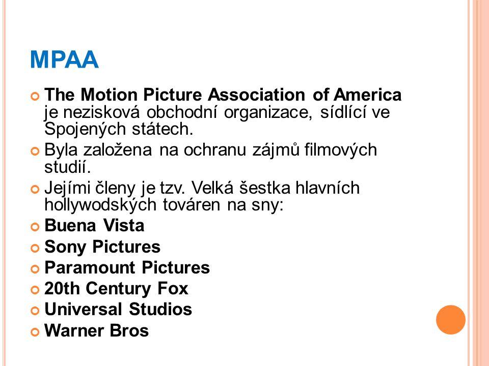 MPAA The Motion Picture Association of America je nezisková obchodní organizace, sídlící ve Spojených státech. Byla založena na ochranu zájmů filmovýc