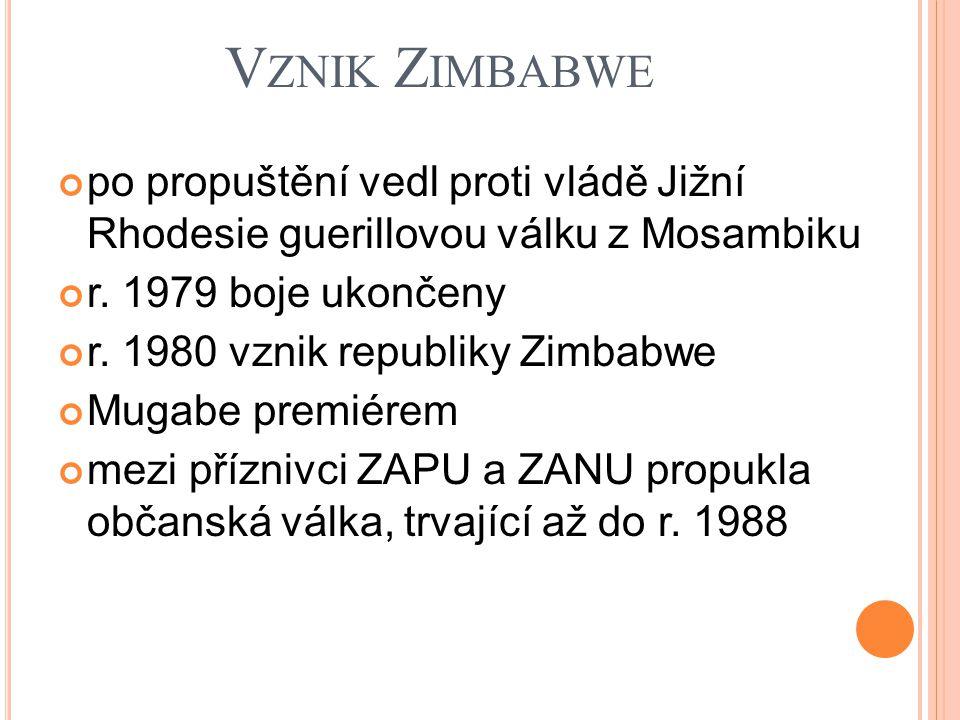 V ZNIK Z IMBABWE po propuštění vedl proti vládě Jižní Rhodesie guerillovou válku z Mosambiku r.