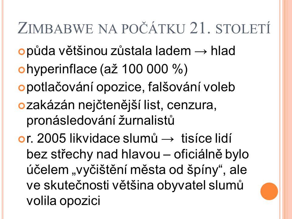 Z IMBABWE NA POČÁTKU 21.
