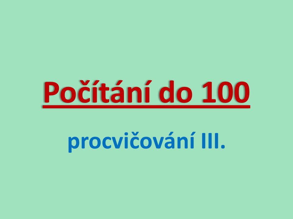 Počítání do 100 procvičování III.