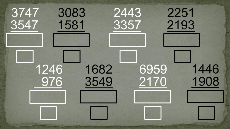 1581 3083 3547 3747 3357 2443 3549 1682 2170 6959 2193 2251 976 1246 1908 1446