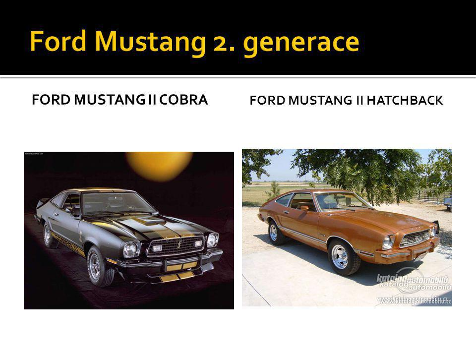 FORD MUSTANG II COBRA FORD MUSTANG II HATCHBACK
