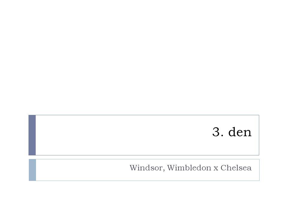 3. den Windsor, Wimbledon x Chelsea