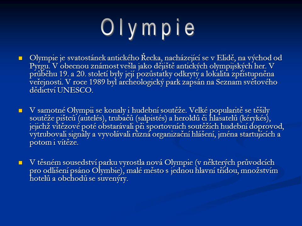 Olympie je svatostánek antického Řecka, nacházející se v Elidě, na východ od Pyrgu. V obecnou známost vešla jako dějiště antických olympijských her. V