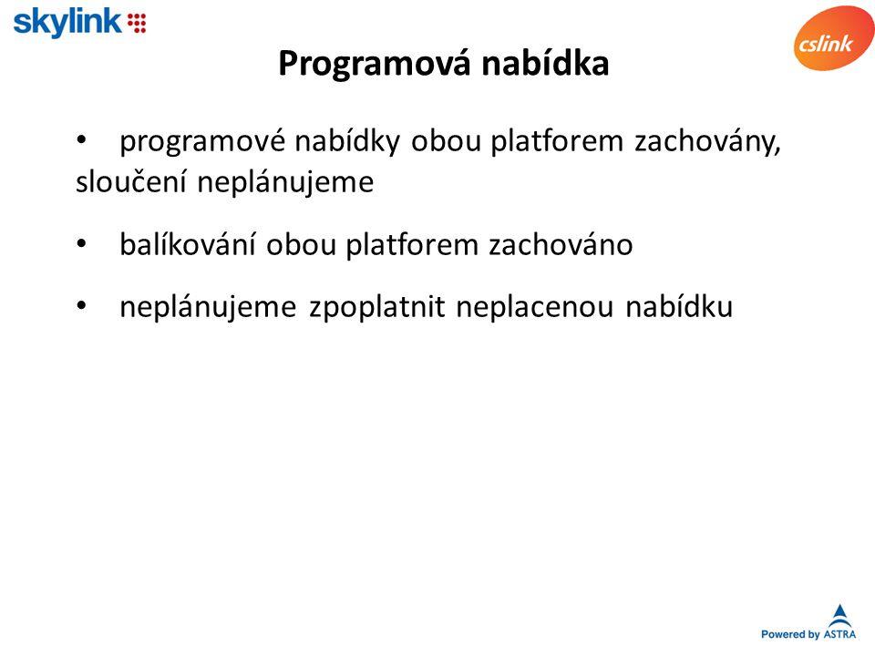 programové nabídky obou platforem zachovány, sloučení neplánujeme balíkování obou platforem zachováno neplánujeme zpoplatnit neplacenou nabídku Programová nabídka