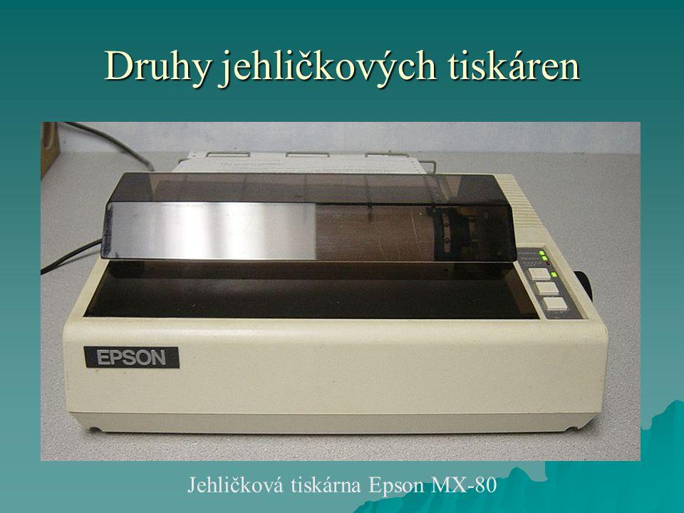 Druhy jehličkových tiskáren Jehličková tiskárna Epson MX-80