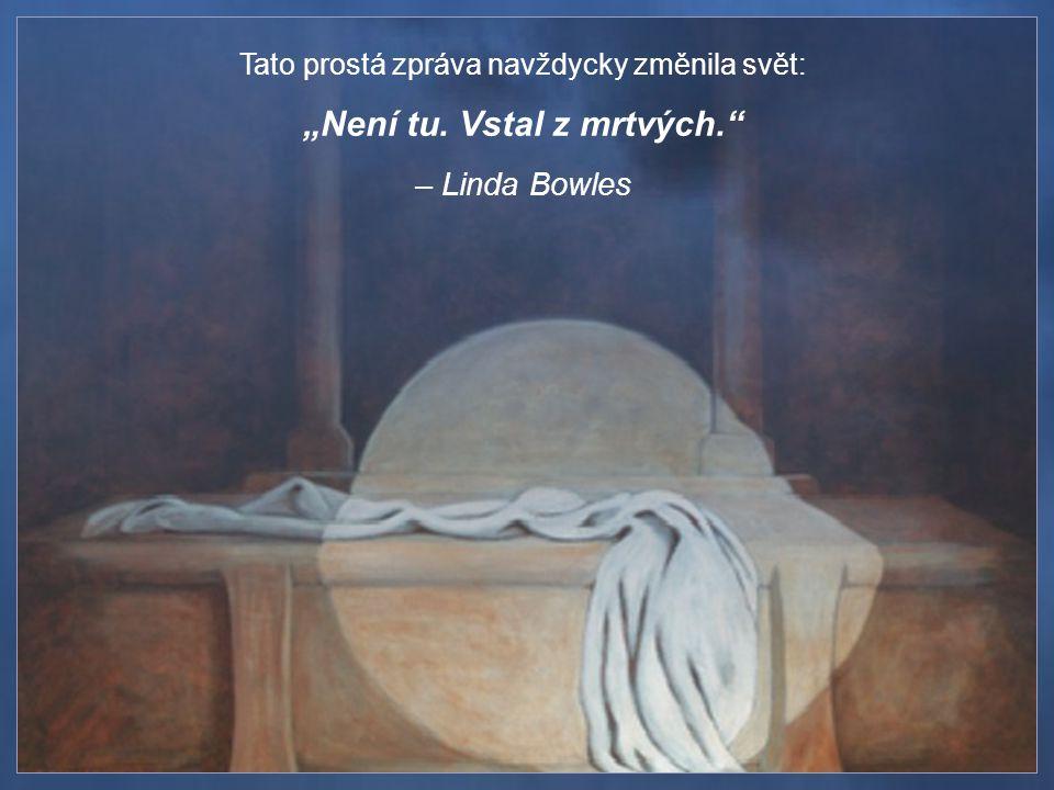 Velikonoce jsou Boží ukázkou toho, že život je ve své podstatě duchovní a nezávislý na čase.