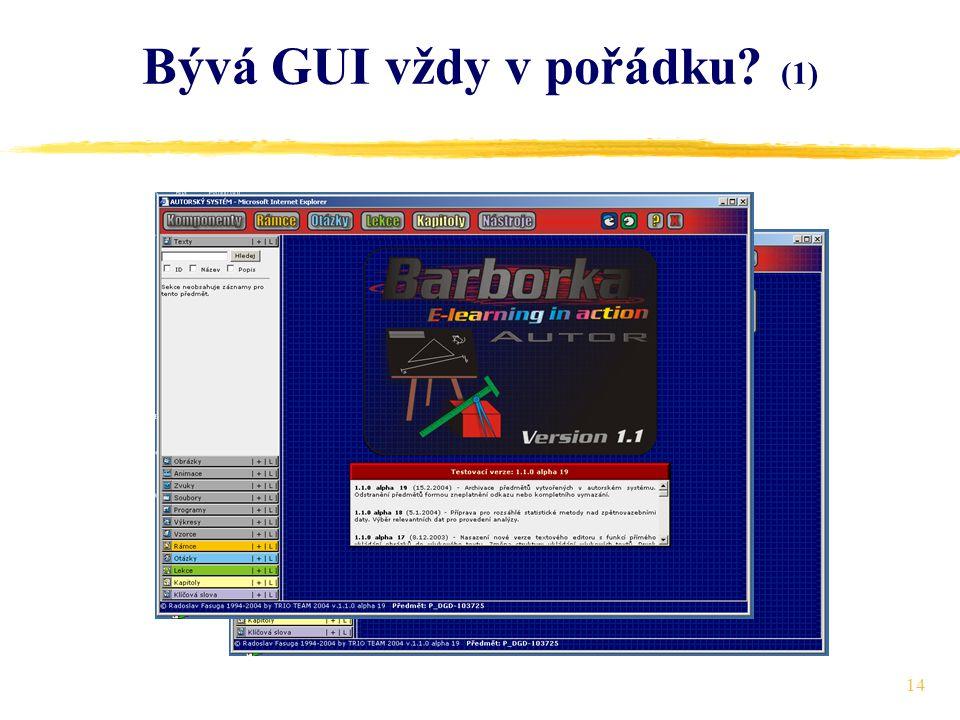 14 Bývá GUI vždy v pořádku (1)