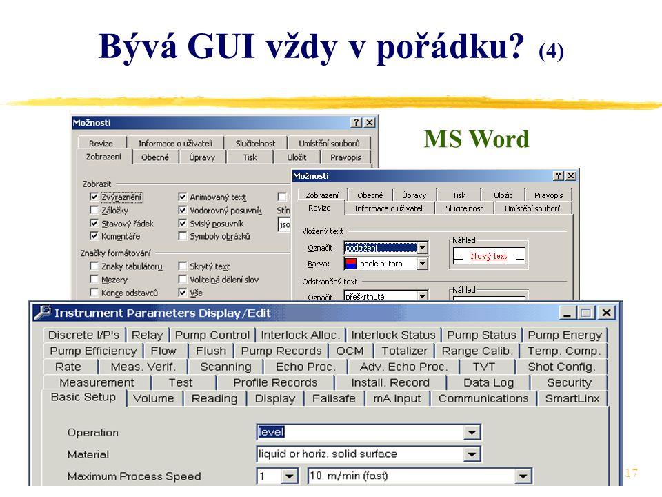 17 Bývá GUI vždy v pořádku (4) MS Word