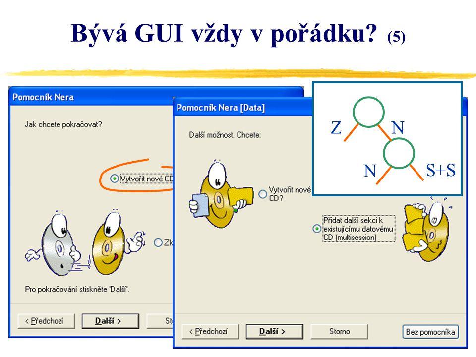 18 Bývá GUI vždy v pořádku (5) ZN N S+S