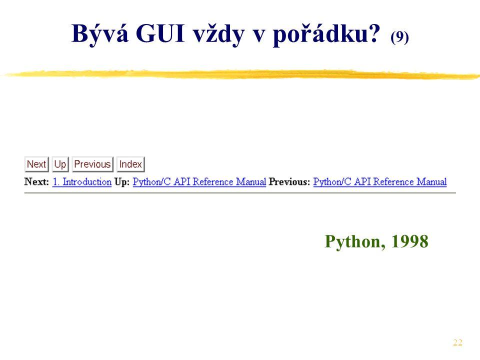 22 Bývá GUI vždy v pořádku (9) Python, 1998