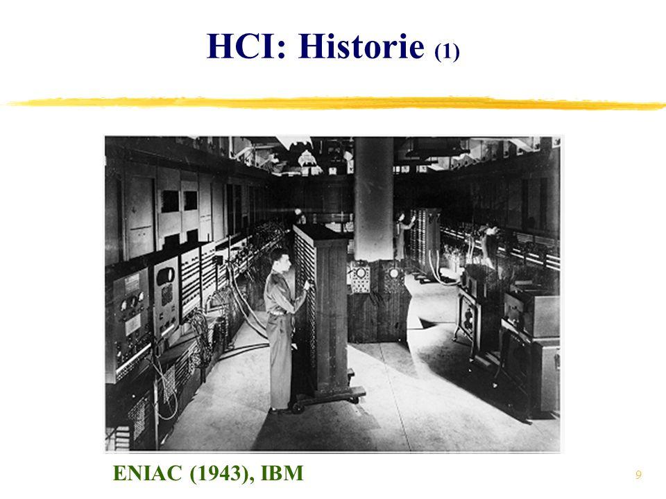 9 HCI: Historie (1) ENIAC (1943), IBM