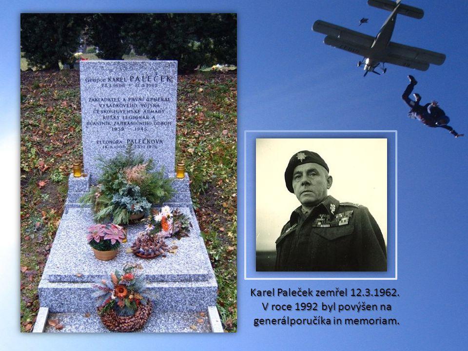 Karel Paleček zemřel 12.3.1962. V roce 1992 byl povýšen na generálporučíka in memoriam.