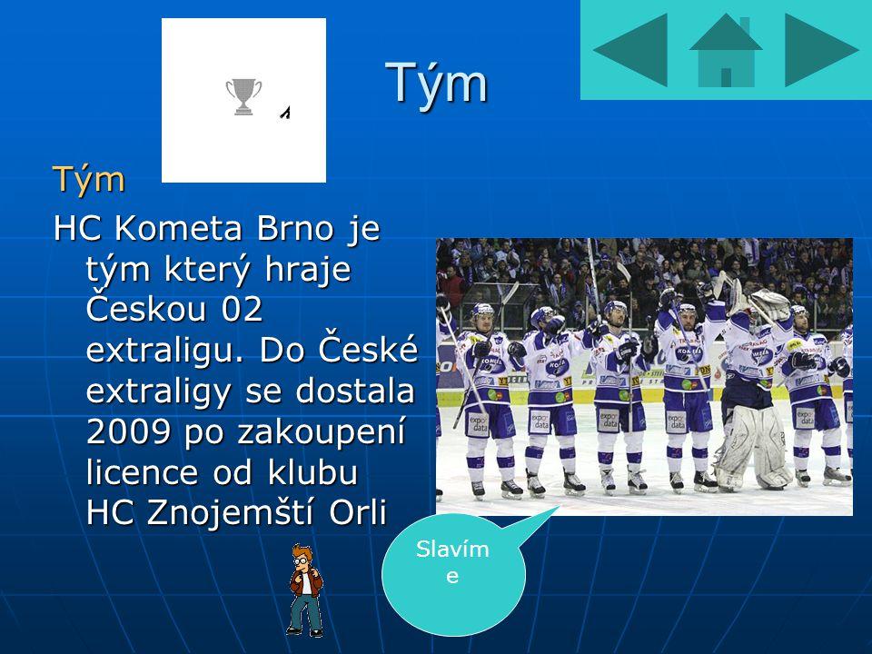 Tým Tým HC Kometa Brno je tým který hraje Českou 02 extraligu.