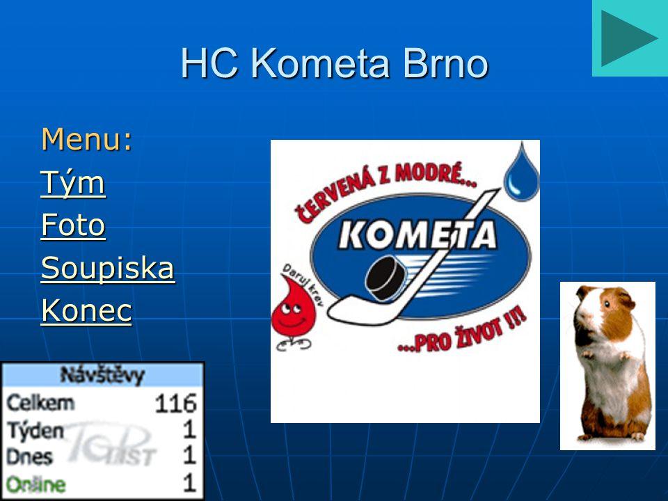 HC Kometa Brno Menu: Tým Foto Soupiska Konec