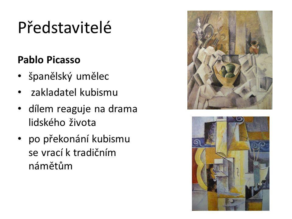 Představitelé Pablo Picasso španělský umělec zakladatel kubismu dílem reaguje na drama lidského života po překonání kubismu se vrací k tradičním námět