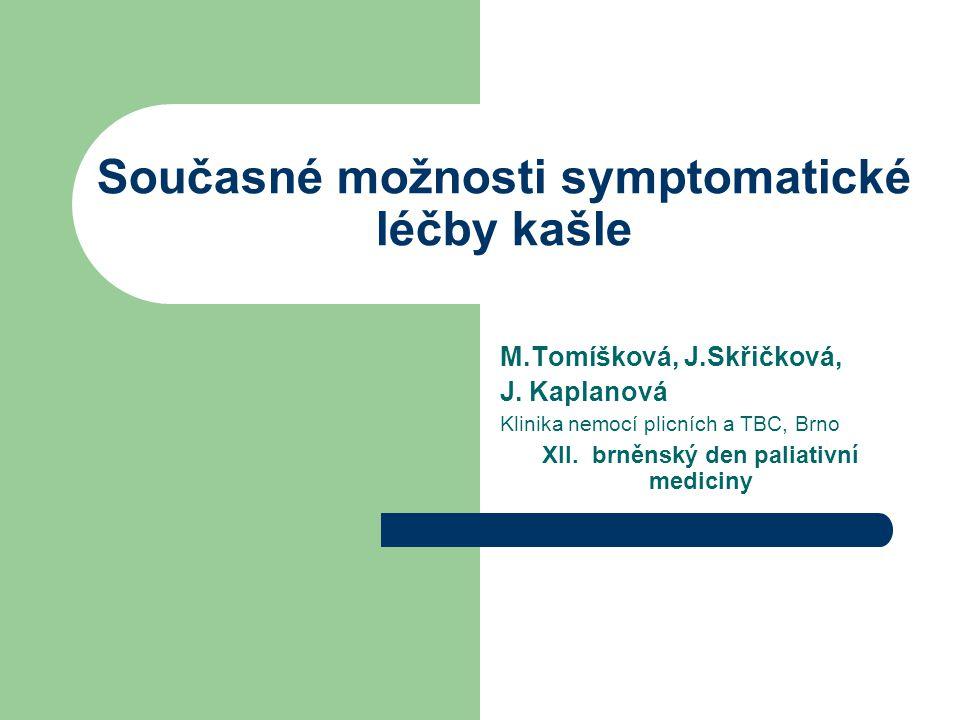 Současné možnosti symptomatické léčby kašle M.Tomíšková, J.Skřičková, J.