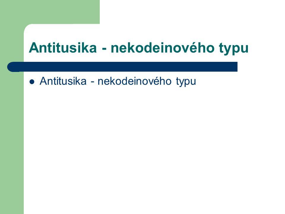 Antitusika - nekodeinového typu