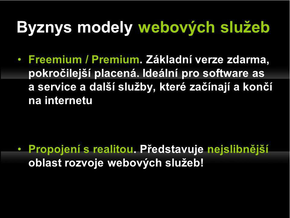 Freemium / Premium. Základní verze zdarma, pokročilejší placená.