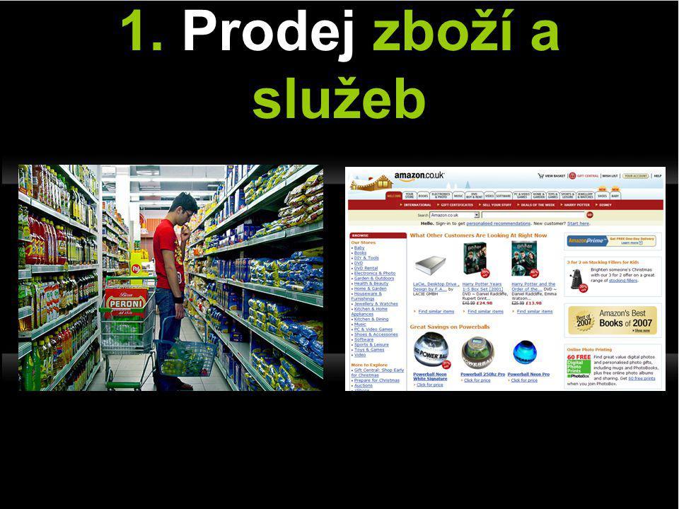 1. Prodej zboží a služeb