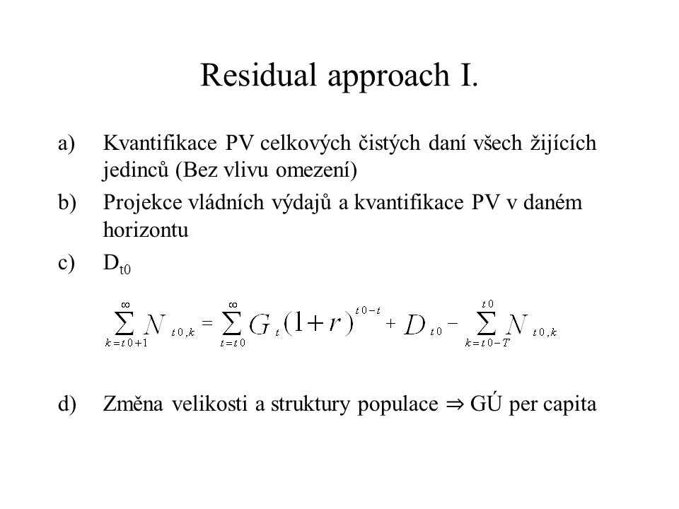 Residual approach I.