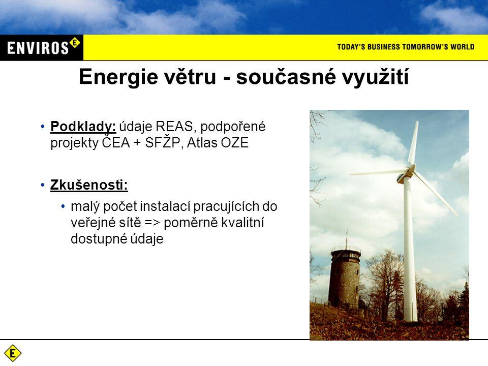 Energie větru - potenciály Podklady: k dispozici mapové (GIS) vyhodnocení průměrné rychlosti větru v 10 m na základě podkladů ÚFA (model VAS) Výstupy: -prostorová (GIS) analýza vhodných území pro využití energie větru (rychlost větru + omezující podmínky - vzdálenost od obydlí, lesních porostů, dopravní dostupnost, vzdálenost od rozvodné sítě, morfologie terénu, ekologická omezení – CHKO, ochranná pásma apod..) -vytipování vhodných lokalit + detailnější vyhodnocení výroby větrné energie - model VAS
