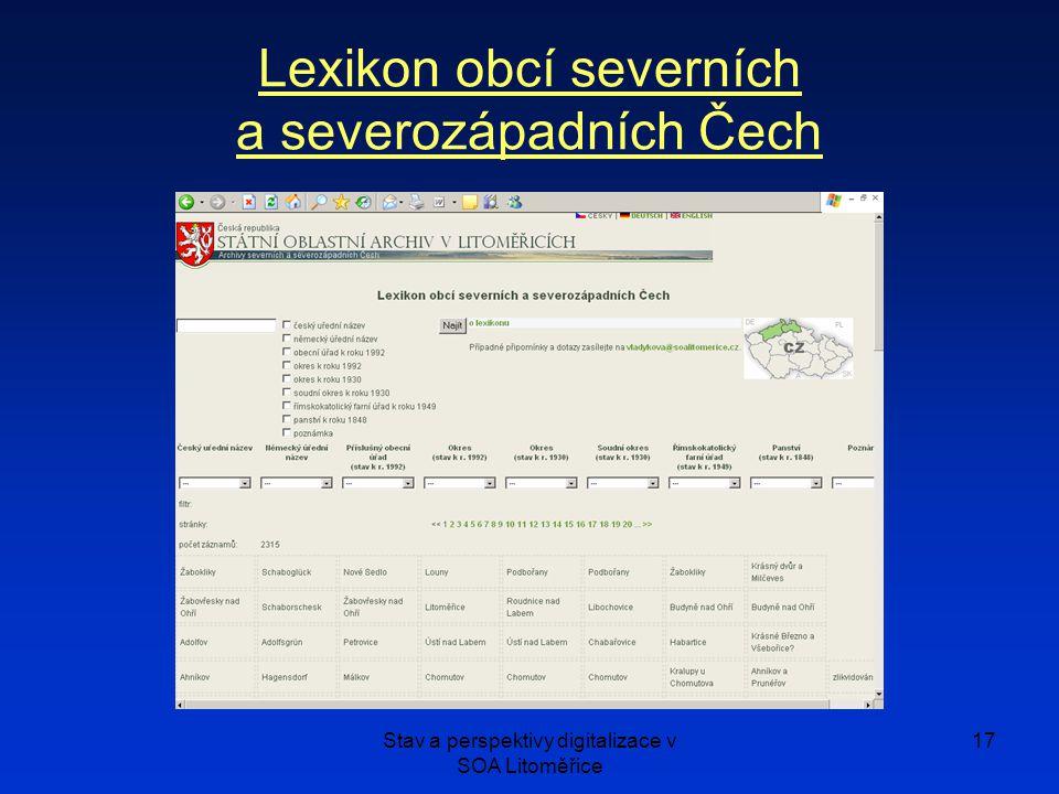 Stav a perspektivy digitalizace v SOA Litoměřice 17 Lexikon obcí severních a severozápadních Čech