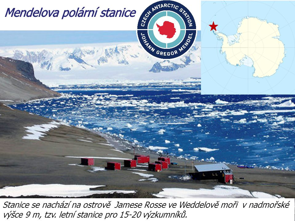 Stanice se nachází na ostrově Jamese Rosse ve Weddelově moři v nadmořské výšce 9 m, tzv. letní stanice pro 15-20 výzkumníků.