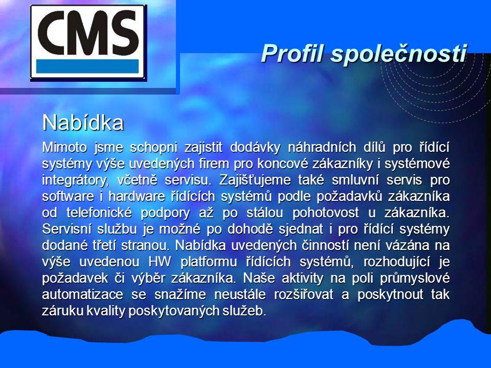 Profil společnosti Nabídka Mimoto jsme schopni zajistit dodávky náhradních dílů pro řídící systémy výše uvedených firem pro koncové zákazníky i systémové integrátory, včetně servisu.