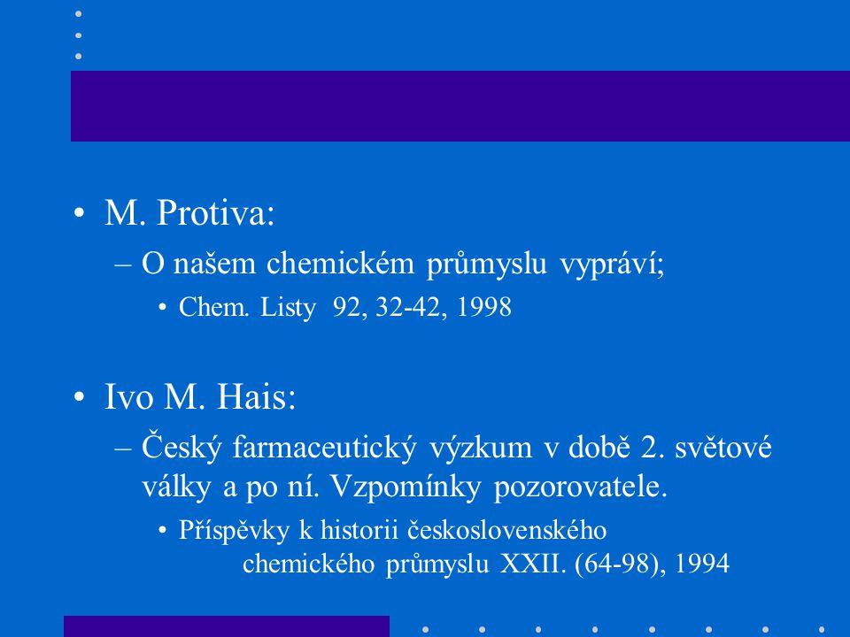 M.Protiva: –O našem chemickém průmyslu vypráví; Chem.