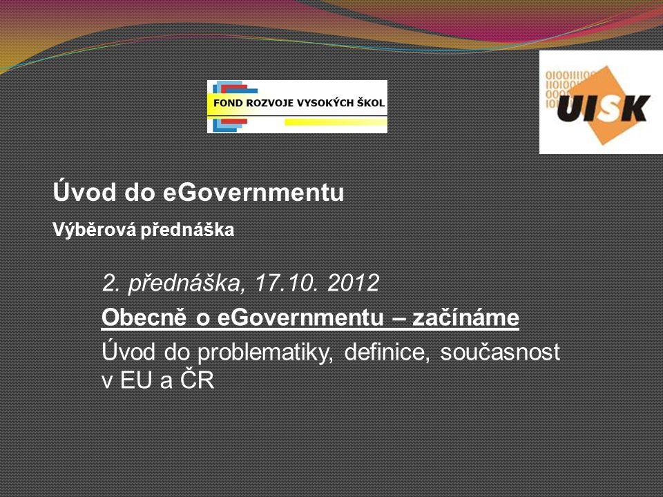 Priorita 3 – Účinnost a efektivita vlád a veřejných správ 3.1 Vylepšování organizačních procesů -Facilitace výměny zkušeností v oblasti inovativních přístupů k organizaci státní správy -Transformace epractice.eu ve znalostní bázi (viz dále) -Program výměny zaměstnanců veřejné správy mezi členskými zeměmi (stáže, podobné jako kdysi v programu PHARE před rokem 2004 pro kandidátské země) * *pozn.
