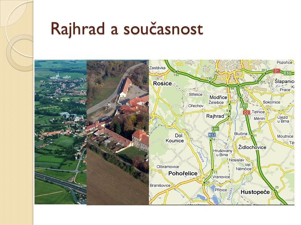 Rajhrad je město ležící na pravém břehu řeky Svratky, asi 12 km jižně od centra Brna.