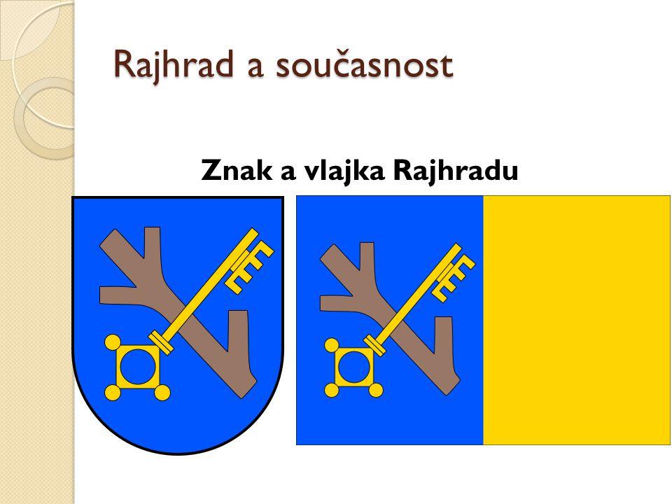 Rajhrad a současnost Znak a vlajka Rajhradu