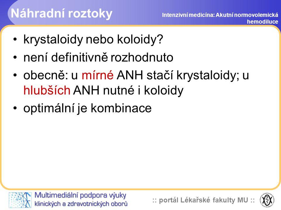 :: portál Lékařské fakulty MU :: Náhradní roztoky krystaloidy nebo koloidy.