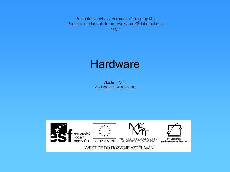 Hardware a software Hardware = technické (fyzické, hmatatelné) počítačové vybavení (jedná se o komponenty pc) Software = programové vybavení počítače, programy