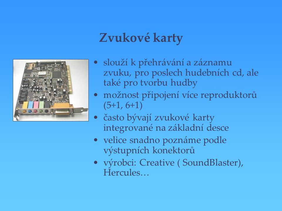 Zvukové karty slouží k přehrávání a záznamu zvuku, pro poslech hudebních cd, ale také pro tvorbu hudby možnost připojení více reproduktorů (5+1, 6+1)