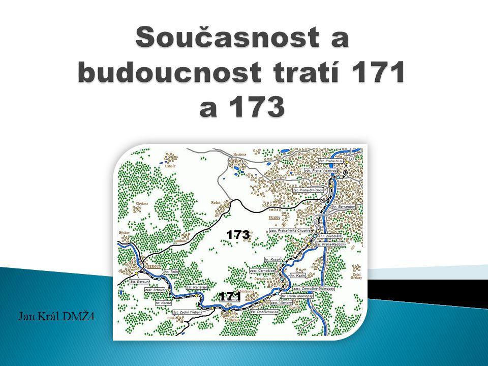  Trať 171 (přes Řevnice) ◦ Délka: 43km ◦ Počet traťových oddílů: 9 ◦ Trakční soustava: 3kV ◦ Počet stanic: 8 ◦ Počet zastávek: 5  Trať 173 (přes Loděnice) ◦ Délka: 34km ◦ Počet stanic: 8 ◦ Počet zastávek: 4 Žel.