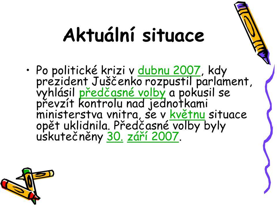 Aktuální situace Po politické krizi v dubnu 2007, kdy prezident Juščenko rozpustil parlament, vyhlásil předčasné volby a pokusil se převzít kontrolu n