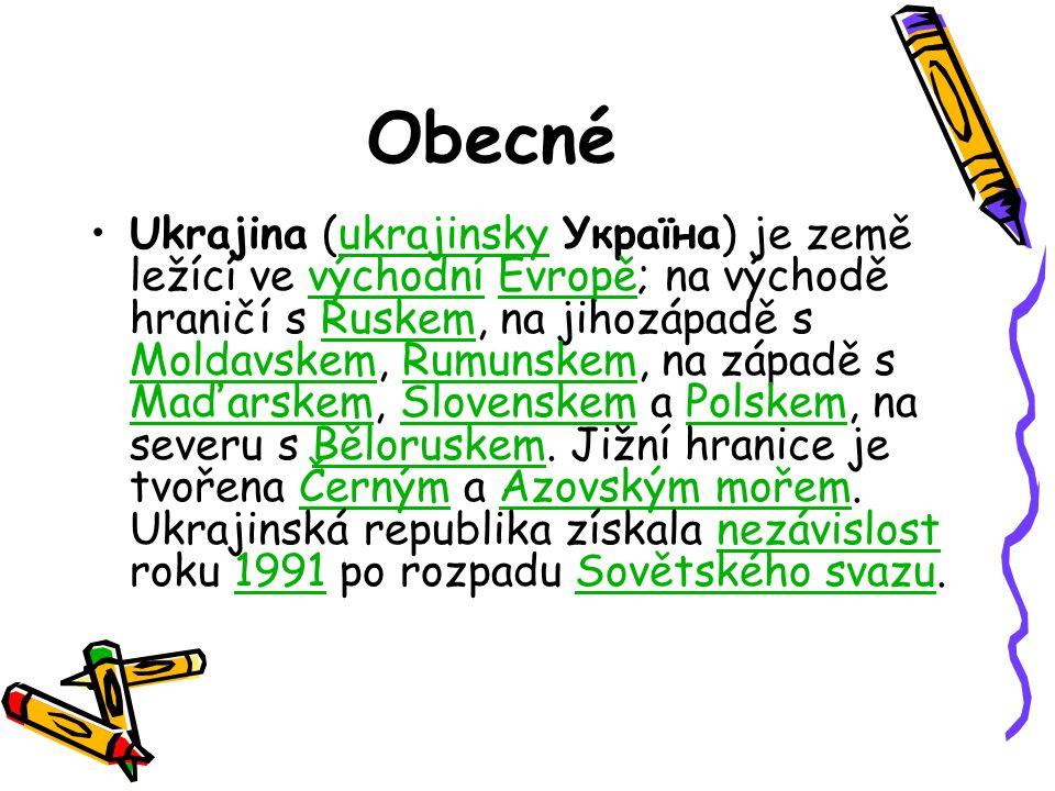 Obecné Ukrajina (ukrajinsky Україна) je země ležící ve východní Evropě; na východě hraničí s Ruskem, na jihozápadě s Moldavskem, Rumunskem, na západě