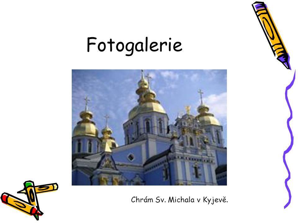 Fotogalerie Chrám Sv. Michala v Kyjevě.