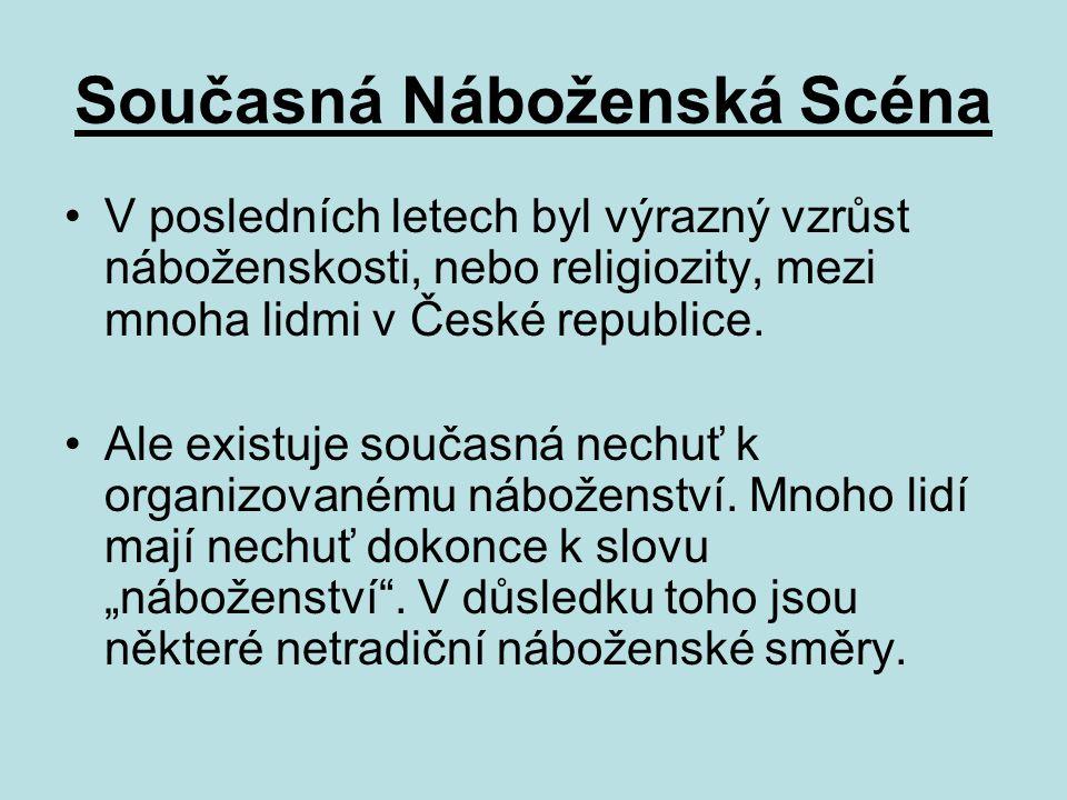 Nové Náboženské Vlny V osmdesátých letech byly nové vlny východní náboženského systémů, například existuje esoterismus, alchymie, kabala.