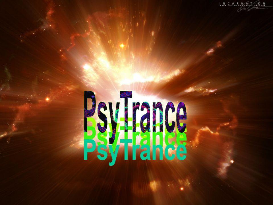 Psychedelic / Goa Trance - úvod Psychedelic Trance, zkráceně psy-trance je zcela zvláštním druhem elektronické taneční hudby, který je jen velmi obtížně popsatelný běžnými jazykovými kategoriemi.