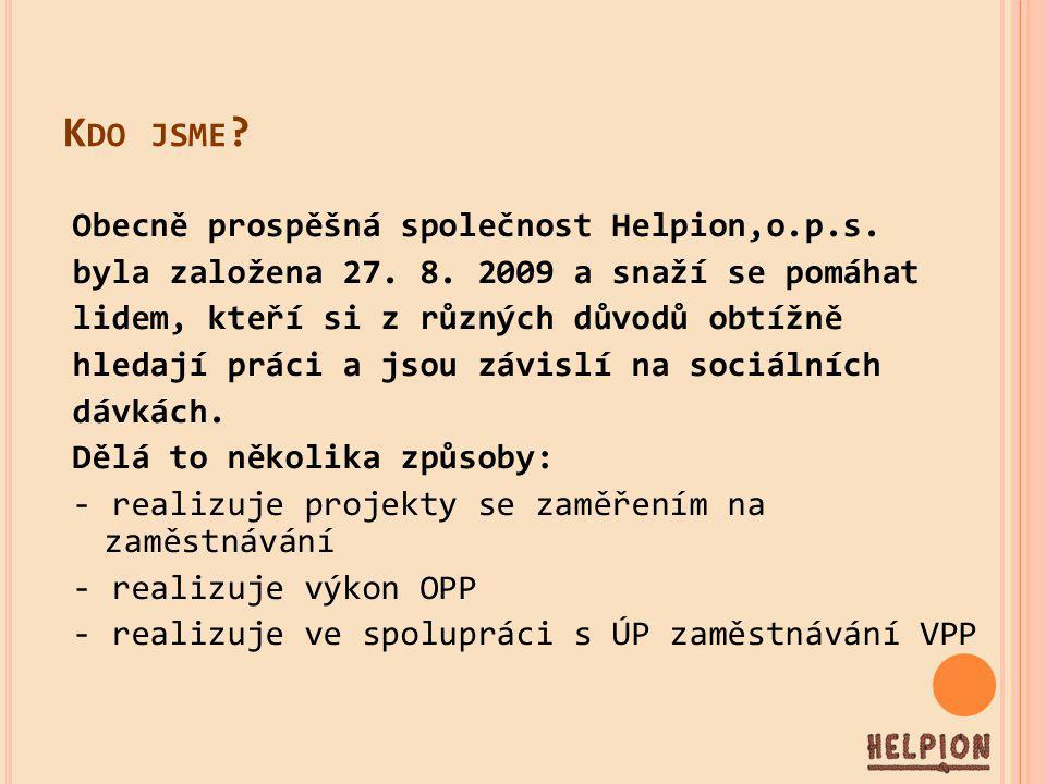 K DO JSME . Obecně prospěšná společnost Helpion,o.p.s.