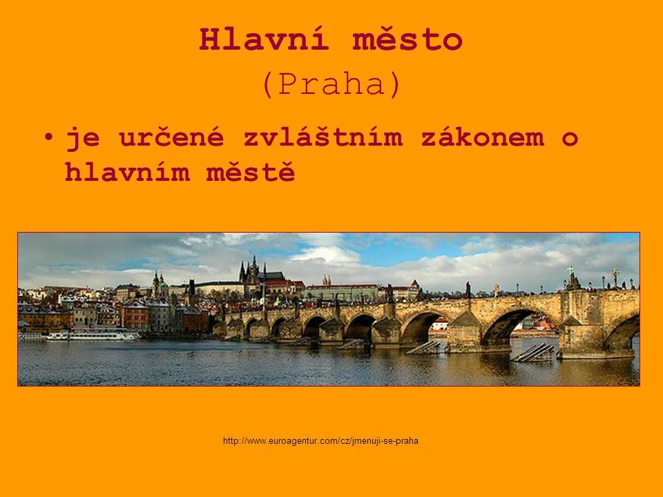 Hlavní město (Praha) je určené zvláštním zákonem o hlavním městě http://www.euroagentur.com/cz/jmenuji-se-praha