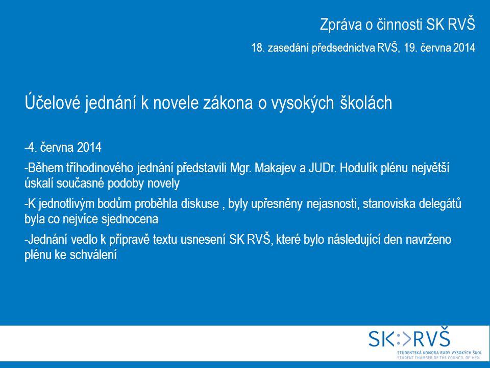 Účelové jednání k novele zákona o vysokých školách -4.