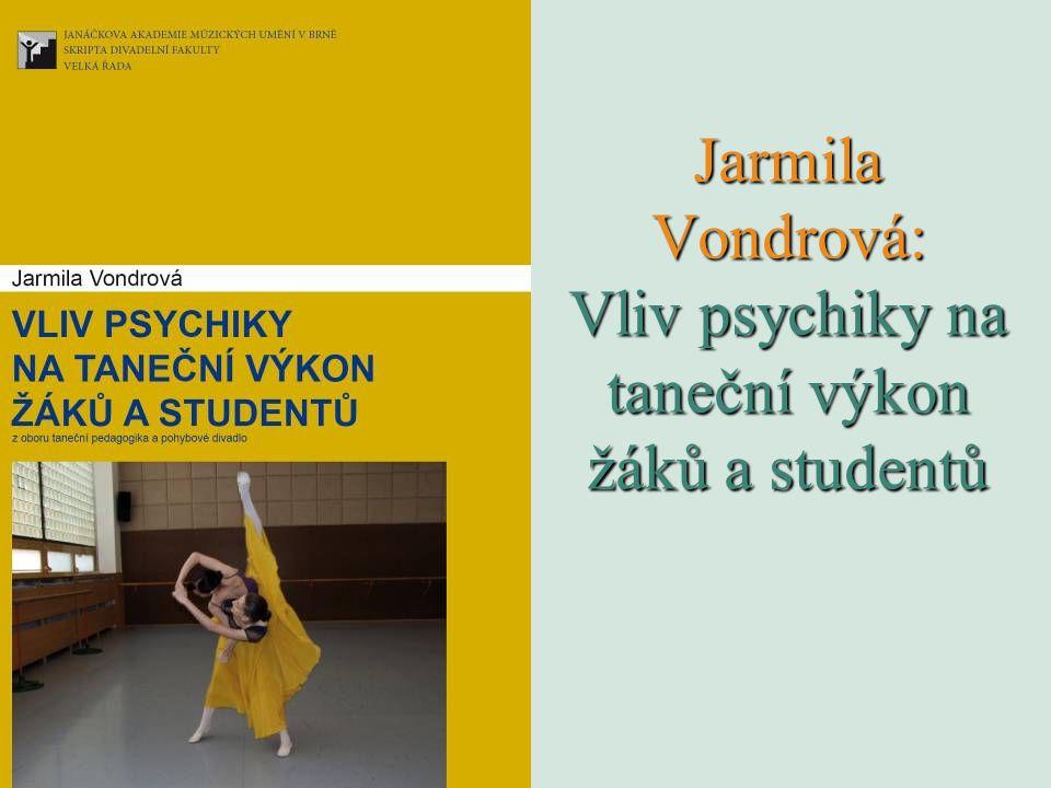 Jarmila Vondrová: Vliv psychiky na taneční výkon žáků a studentů