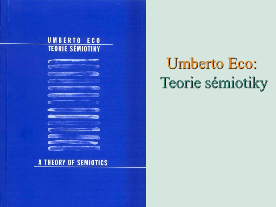 Umberto Eco: Teorie sémiotiky