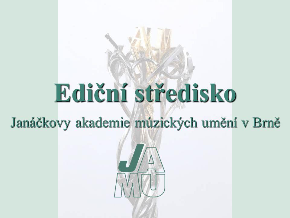 Ediční středisko Janáčkovy akademie múzických umění v Brně